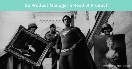 Da Product manager a Head of product