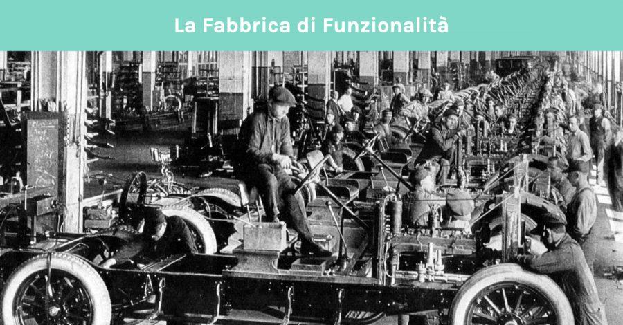 fabbrica di funzionalità