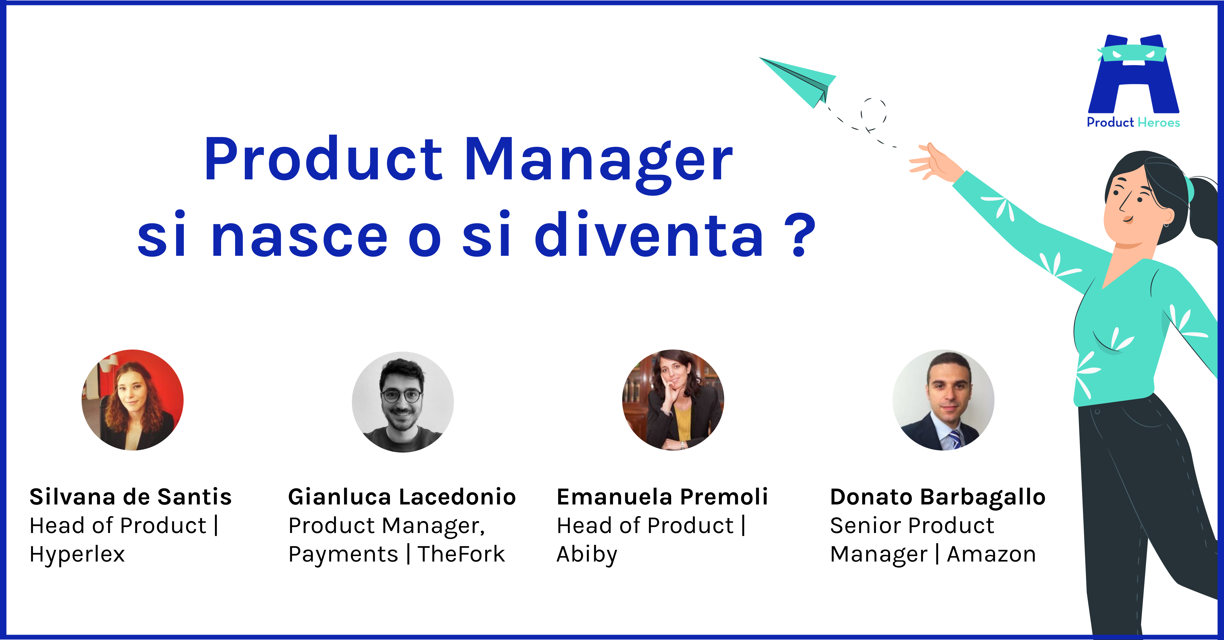 Product Manager si nasce o si diventa?